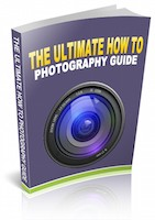 The Ultimate How To Photography Guide RR eBook – PDF, Kindle MOBI or ePub