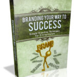 Branding Your Way To Success MRR eBook